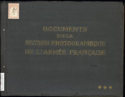 Documents de la Section Photographique de l'Armée Française. 3
