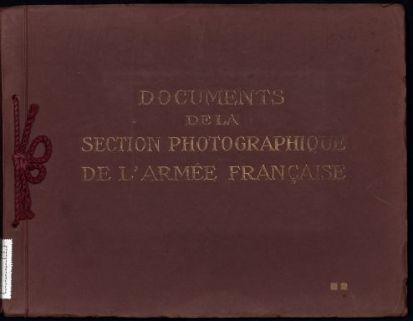 Documents de la Section Photographique de l'Armée Française. 2