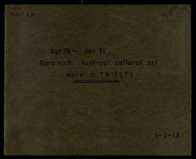 Album Z E, Ago 78 - Ago 91. Apparecchi Austriaci catturati nel mare di Trieste