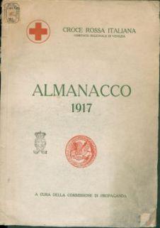 Almanacco 1917 / a cura della Commissione di propaganda (Croce rossa italiana, Comitato regionale di Venezia)