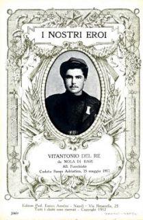 I nostri eroi : Vitantonio Del Re da Nola [i.e. Mola] di Bari, All. Fuochista, caduto Basso Adriatico, 15 maggio 1917