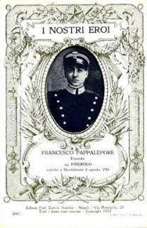 I nostri eroi : Francesco Pappalepore, tenente da Pinerolo, caduto a Monfalcone 4 agosto 1916