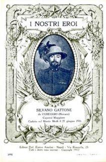 I nostri eroi : Silvano Gattone da Cureggio (Novara) caporal maggiore, caduto sul Monte Mrzli il 27 giugno 1916
