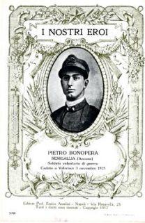 I nostri eroi : Pietro Bonopera, Senigallia (Ancona), soldato volontario di guerra, caduto a Velerisce 3 novembre 1915