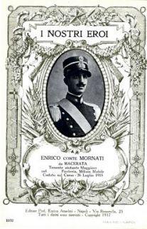 I nostri eroi : Enrico conte Mornati da Macerata, tenente aiutante Maggiore nel… Fanteria, Milizia Mobile, caduto sul Carso, 26 luglio 1915