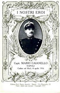 I nostri eroi : capit. Mario Caianello, Napoli, caduto sul Mrzli 8 aprile 1916