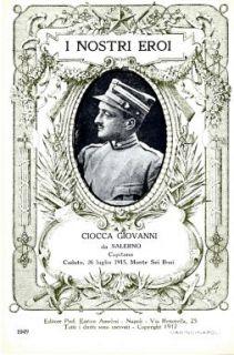 I nostri eroi : Ciocca Giovanni da Salerno, capitano, caduto, 26 luglio 1915, Monte Sei Busi