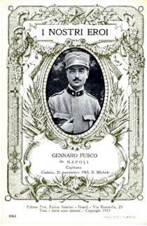 I nostri eroi : Gennaro Fusco da Napoli, capitano, caduto 21 novembre 1915, S. Michele