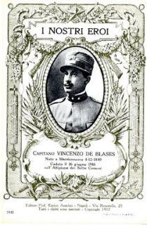 I nostri eroi : capitano Vincenzo De Blasiis, nato a Marsiconuovo 4-12-1889, caduto il 16 giugno 1916 sull'Altipiano dei Sette Comuni