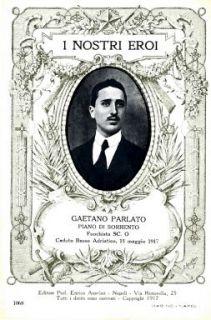 I nostri eroi : Gaetano Parlato, Piano di Sorrento, fuochista SC. O, caduto Basso Adriatico, 15 maggio 1917