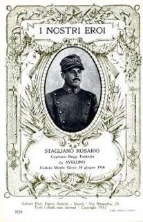 I nostri eroi : Stagliano Rosario, capitano Regg. Fanteria, da Avellino, caduto Monte Giove 10 giugno 1916