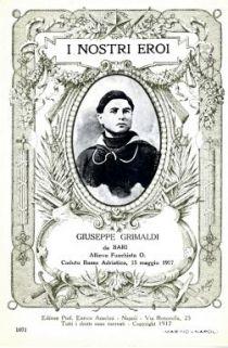 I nostri eroi : Giuseppe Grimaldi da Bari, allievo fuochista O., caduto Basso Adriatico, 15 maggio 1917