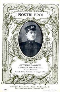 I nostri eroi : Giovanni Sangion da Torre di Mosto (Venezia), capo meccanico, caduto Basso Adriatico, 15 maggio 1917