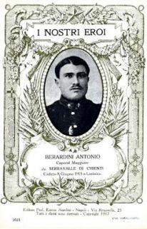 I nostri eroi : Berardini Antonio, caporal maggiore, da Serravalle di Chienti, caduto 8 giugno 1915 a Lucinico