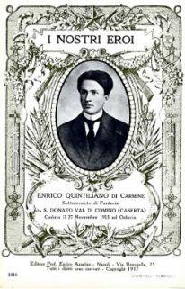 I nostri eroi : Enrico Quintiliano di Carmine, sottotenente di Fanteria, da S. Donato Val di Comino (Caserta), caduto il 27 novembre 1915 ad Oslavia