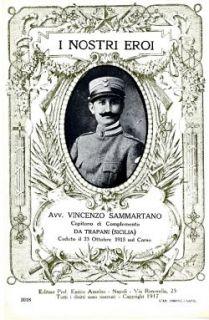 I nostri eroi : avv. Vincenzo Sammartano, capitano di complemento, da Trapani (Sicilia), caduto il 21 ottobre 1915 sul Carso