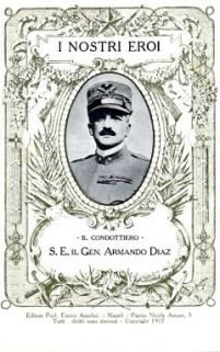 """I nostri eroi : """"Il Condottiero"""" S. E. il Gen. Armando Diaz"""