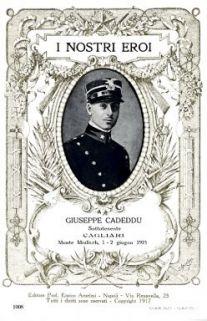 I nostri eroi : Giuseppe Cadeddu, sottotenente, Cagliari, Monte Mrzli Vrh, 1-2 giugno 1915