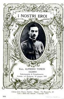 I nostri eroi : rag. Alfredo Tonesi, Salerno, sottotenente di complemento, caduto sul Podgora, 10 giugno 1915