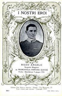 I nostri eroi : Rizzo Angelo, sergente maggiore, da Francavilla Fontana (Lecce), ferito, Monfalcone 9 giugno 1916