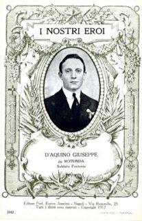 I nostri eroi : D'Aquino Giuseppe, da Rotonda, soldato Fanteria