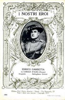 I nostri eroi : Enrico Gambetta, da Canale D'Alba (Cuneo), sergente… Battaglione Ciclisti