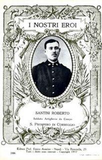 I nostri eroi : Santini Roberto, soldato Artiglieria da campo, S. Prospero di Correggio