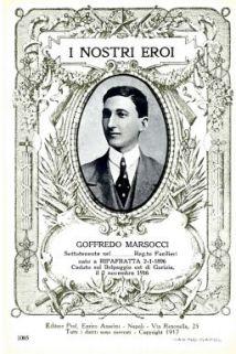 I nostri eroi : Goffredo Marsocci, sottotenente nel… Reg.to Fucilieri, nato a Ripafratta 2-1-1896, caduto sul Belpoggio Est di Gorizia il 2 novembre 1916