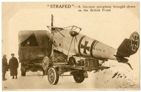 """""""Strafed"""" : A german aeroplane brought down on the british front"""
