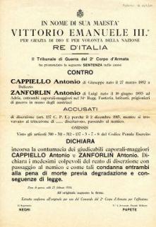 Il Tribunale di Guerra del 2. Corpo d'Armata ha pronunciato la seguente sentenza nella causa contro Cappiello Antonio ... Zanforlin Antonio ... accusati del reato di diserzione