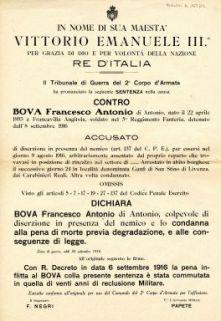 Il Tribunale di Guerra del 2. Corpo d'Armata ha pronunciato la seguente sentenza nella causa contro Bova Francesco Antonio ... accusato del reato ... diserzione in presenza del nemico