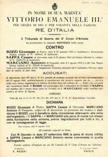 Il Tribunale di Guerra del 2. Corpo d'Armata ha pronunciato la seguente sentenza nella causa contro Bozzi Giuseppe ... Sappa Cesare ... Marciano Antonio ... accusati del reato ... diserzione