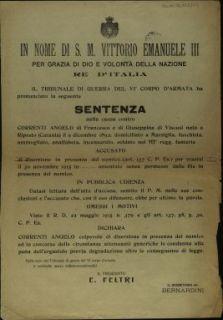 Il Tribunale di Guerra del 6. Corpo d'Armata ha pronunciato la seguente sentenza nella causa contro Correnti Angelo ... accusato di diserzione in presenza del nemico ... per essersi assentato dalle file ...