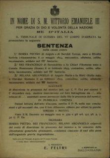 Il Tribunale di Guerra del 6. Corpo d'Armata ha pronunciato la seguente sentenza nella causa contro Borra Pietro ... Bei Francesco ... Milana Arcangelo ... accusati di diserzione in presenza del nemico ...