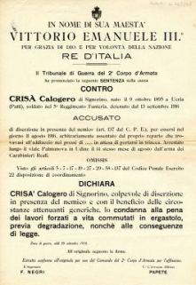 Il Tribunale di Guerra del 2. Corpo d'Armata ha pronunciato la seguente sentenza nella causa contro Crisà Calogero ... accusato del reato di diserzione in presenza del nemico ...