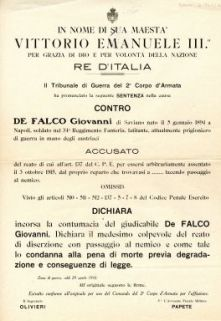 Il Tribunale di Guerra del 2. Corpo d'Armata ha pronunciato la seguente sentenza nella causa contro De Falco Giovanni ... accusato del reato di diserzione con passaggio al nemico ...