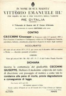 Il Tribunale di Guerra del 2. Corpo d'Armata ha pronunciato la seguente sentenza nella causa contro Cecchini Giuseppe ... accusato del reato di diserzione con passaggio al nemico ...