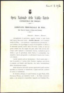 """Accogliendo il patriottico appello rivolto a tutta Italia dall'Opera Nazionale dello """"Scalda Rancio"""", si è costituito anche in Pisa, - con carattere e organizzazione provinciale, - un Comitato ..."""