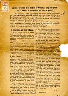 Le Società fiorentine di cultura e gli Insegnanti delle scuole di Firenze hanno costituito una Unione per l'assistenza intellettuale durante la guerra, col proposito di far ben intendere al popolo ...