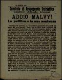 Addio Malvy!  : la politica e la sua sentenza  / Comitato di Propaganda Patriottica Cantiere Orlando, Livorno