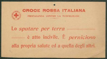 Propaganda contro la tubercolosi : lo sputare per terra è atto incivile, è pernicioso alla propria salute ed a quella degli altri / Croce Rossa Italiana