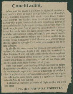 Concittadini, un'onta immeritata ha colto la Gran Madre, che ne geme e il suo dolore penetra come ferro aguzzo nel cuore di quanti per la Patria hanno affetto di figli, a voi o concittadini, che la nostra Italia adorate, incombe il dovere di lenire lo strazio e di lavare l'onta della terra nostra ... / Prof. don Raffaele Cappetta