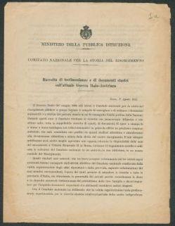 Raccolta di testimonianze di documenti storici sull'attuale guerra italo-austriaca  / Ministero della pubblica istruzione, Comitato nazionale per la storia del risorgimento
