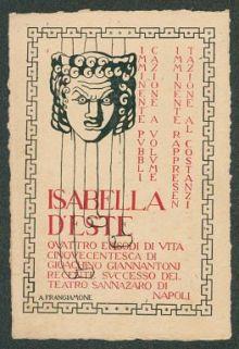 Isabella d'Este  : quattro episodi di vita cinquecentesca di Gioachino Giannantoni recente successo del teatro Sannazaro di Napoli  / A. Frangiamone