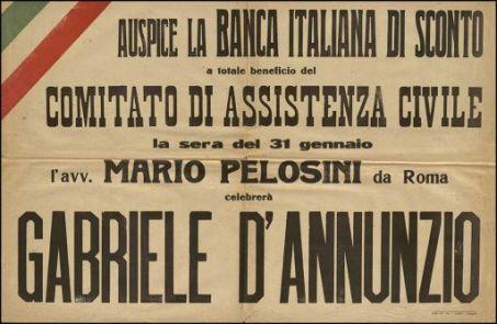 Auspice la Banca italiana di sconto a totale beneficio del Comitato di assistenza civile, la sera del 31 gennaio l'avv. Mario Pelosini da Roma, celebrerà Gabriele D'Annunzio