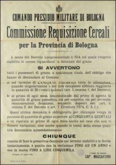 A senso del decreto luogotenenziale n. 654, col quale vengono stabilite le norme riguardanti le denunzie del grano, si avvertono ... / Comando Presidio militare di Bologna, Commissione requisizione cereali per la provincia di Bologna
