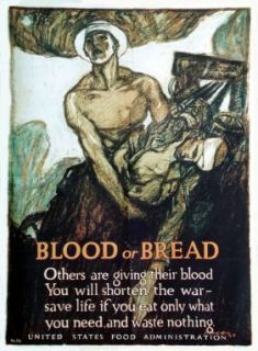Blood or bread : others are giving their blood, you will shorten the war : save life if you eat only what you need, and waste nothing / Raleigh
