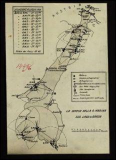 14496. La difesa della R. Marina sul Lago di Garda : Situazione al luglio 1918