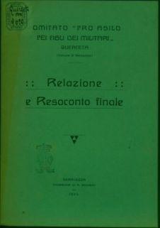 Relazione e resoconto finale / Comitato pro asilo pei figli di militari, Querceta (Comune di Seravezza)