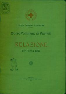 Relazione per l'anno 1916 / Croce rossa italiana, Sotto comitato di Feltre